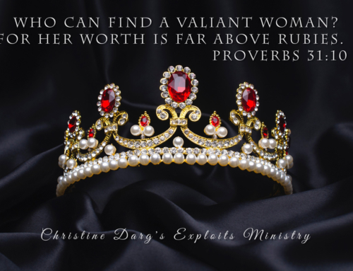 Prophetic Word: Eshet Chayil, Woman of Valour